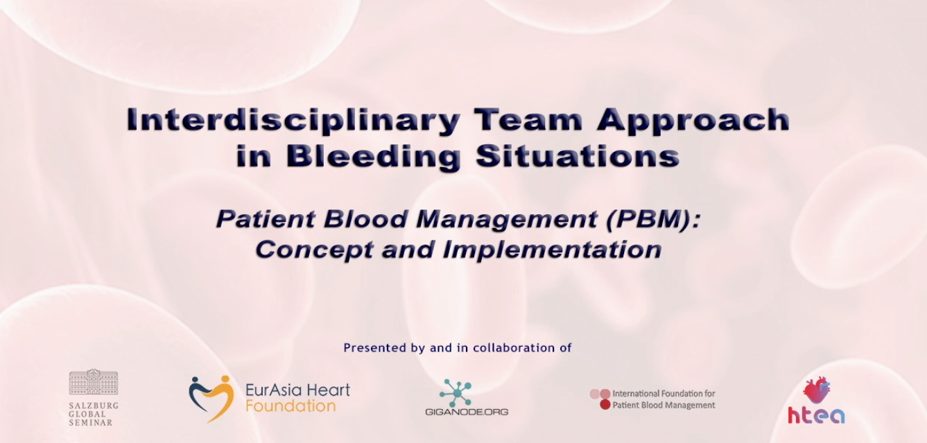 Interdisciplinary Team Approach in Bleeding Situations Patient Blood Management (PBM)