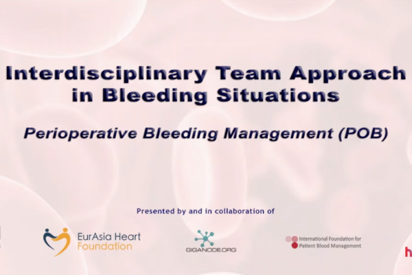Interdisciplinary Team Approach in Bleeding Situations: Perioperative Bleeding Management (POB)